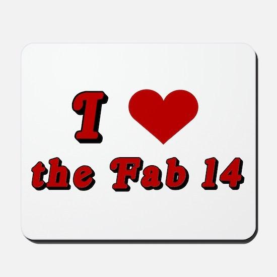 I <3 the Fab 14 Mousepad
