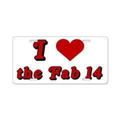 I <3 the Fab 14 Aluminum License Plate