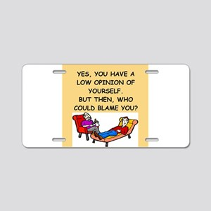 funny psychology joke Aluminum License Plate