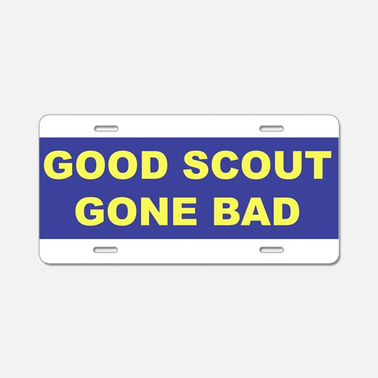 Good Scout Gone Bad (Blue) Aluminum License Plate