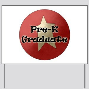 kindergarten graduation ideas yard signs cafepress
