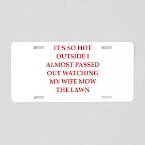 funny joke for men Aluminum License Plate