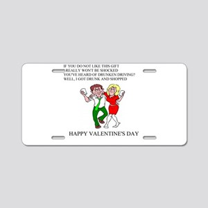 valentine gifts and apparel Aluminum License Plate