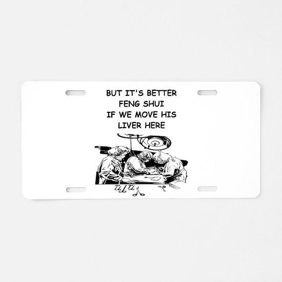 a funny doctor joke Aluminum License Plate