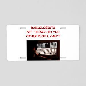 radiology radiologist joke Aluminum License Plate
