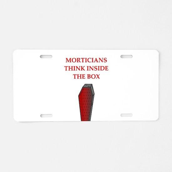 mortician undertaker Aluminum License Plate