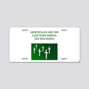 mortician gifts t-shirts Aluminum License Plate