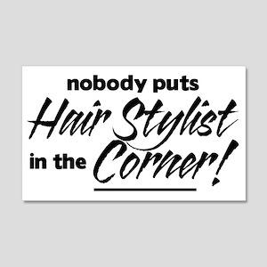 Hair Stylist Nobody Corner 22x14 Wall Peel