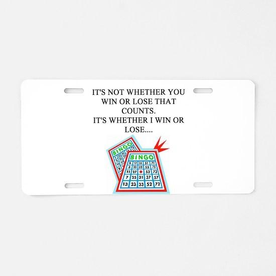 funny bingo joke Aluminum License Plate