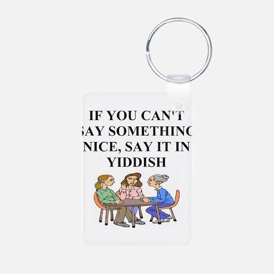 jewish yiddish wisdom Keychains