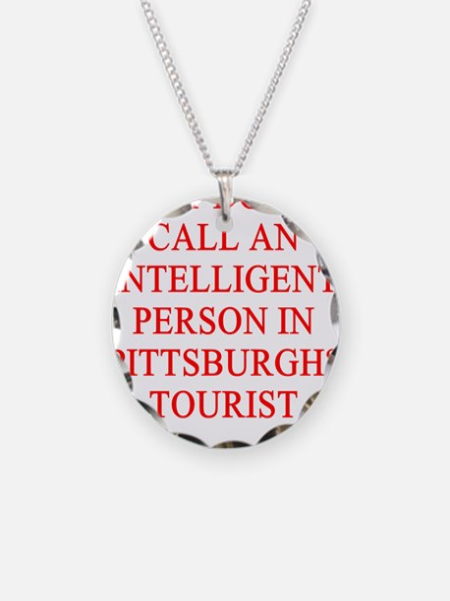 pittsburgh joke Necklace