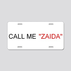 Call Me Zaida Aluminum License Plate