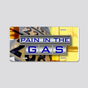 Pain in the Gas Aluminum License Plate