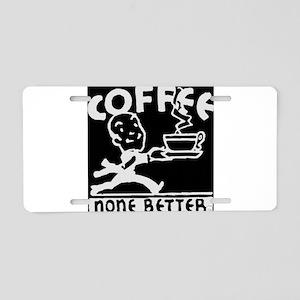 Fresh Coffee Aluminum License Plate