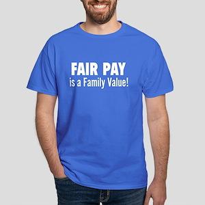 Fair Pay: Dark T-Shirt