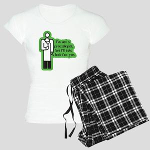 Not a Gynecologist... Women's Light Pajamas