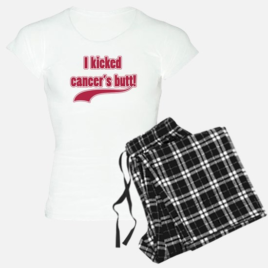I Kicked Cancer's Butt! Pajamas