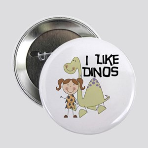 "Girl I Like Dinos 2.25"" Button"