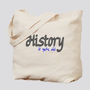 History It Gets Old Anti-Soci Tote Bag