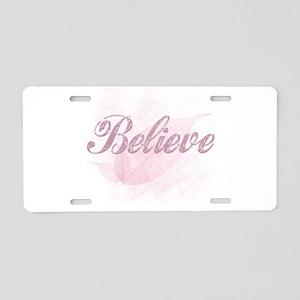 Believe Pink Aluminum License Plate