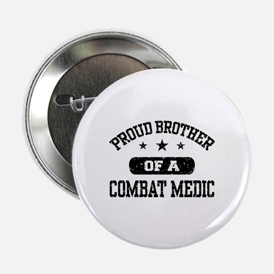 """Proud Combat Medic Brother 2.25"""" Button"""