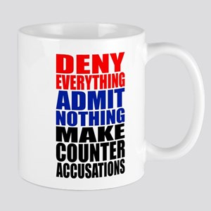 Deny Everything Mug