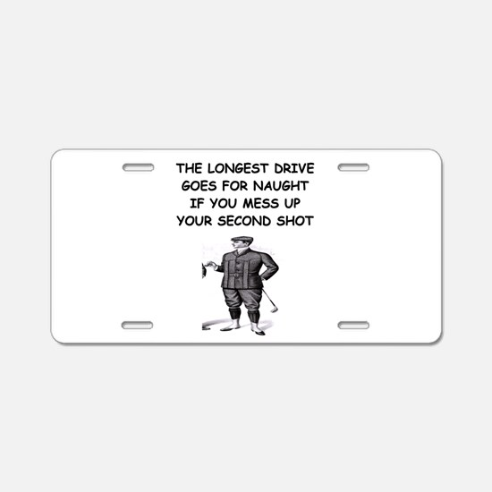 golf humor gifts and t-shirts Aluminum License Pla