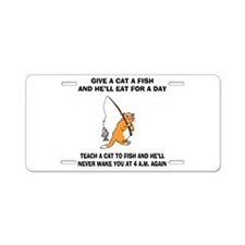 Teach A Cat To Fish Aluminum License Plate