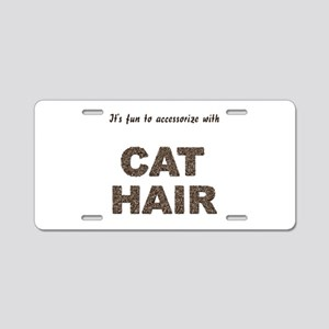 Accessorize With Cat Hair Aluminum License Plate
