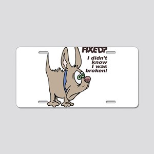 FIXED? Dog Humor Aluminum License Plate