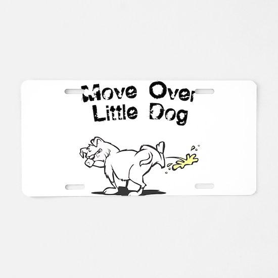 Move Over Little Dog Aluminum License Plate