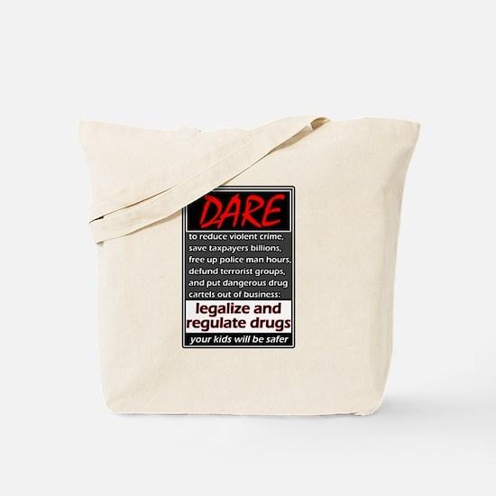 Dare to Legalize Tote Bag
