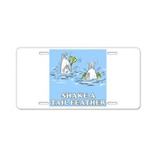 Shake A Tail Feather Aluminum License Plate