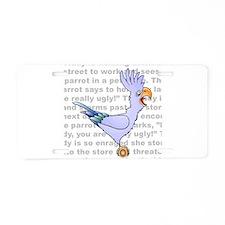 Parrot Joke Aluminum License Plate