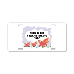2007 Year Of The Pig Aluminum License Plate