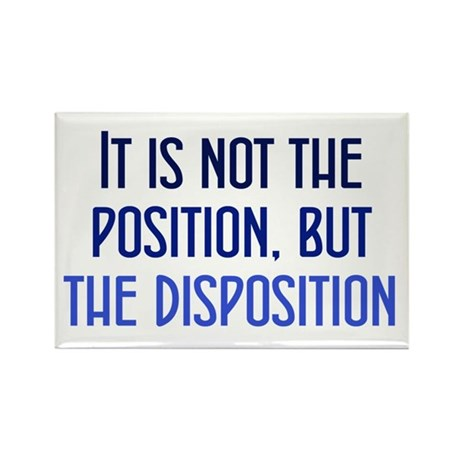 Disposition, not Position Rectangle Magnet