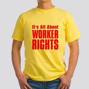 WORKER RIGHTS: Yellow T-Shirt