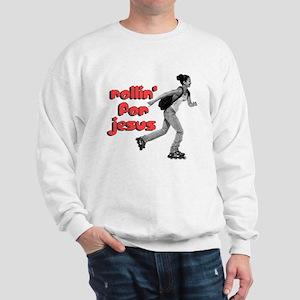 Rollin' Sweatshirt