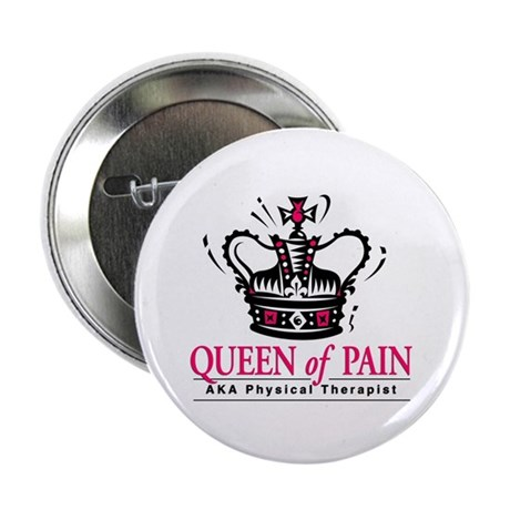 """Physical Therapy """"Queen"""" 2.25"""" Button"""