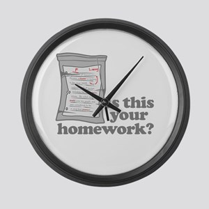 Your Homework Larry Large Wall Clock
