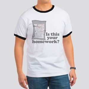 Your Homework Larry Ringer T
