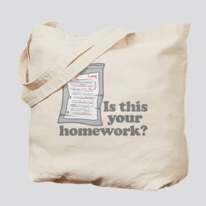 Your Homework Larry Tote Bag
