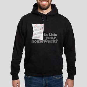 This Your Homework Hoodie (dark)
