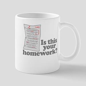 This Your Homework Mug