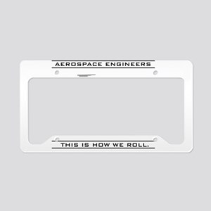 Aero Engineers: How We Roll License Plate Holder