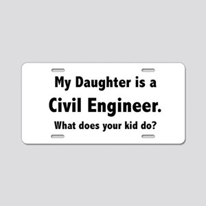 Civil Engineer Daughter Aluminum License Plate