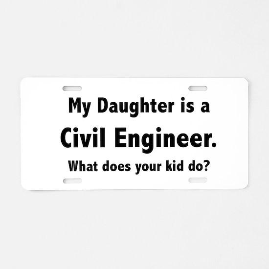 Civil Engineer Daughter Aluminum License Plate
