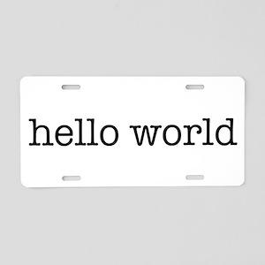 Hello World Aluminum License Plate