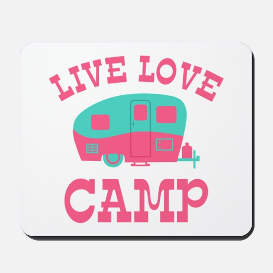 Live Love Camp RV Mousepad