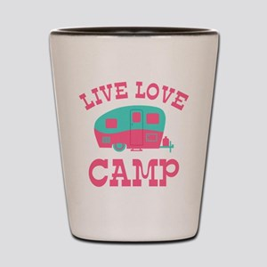 Live Love Camp RV Shot Glass